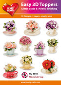 HEARTY CRAFTS EASY 3D TOPPERS FLOWERS IN CUP
