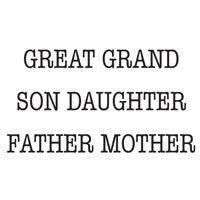 WOODWARE  CLEAR STAMPS  GRAND SON DAUGHTER FATHER MOTHER