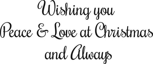 WOODWARE  CLEAR STAMPS  WISHING YOU PEACE & LOVE AT XMAS