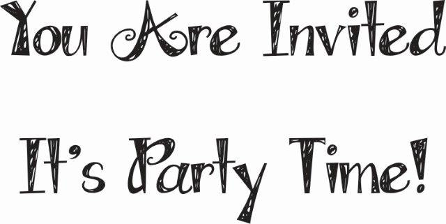 WOODWARE  CLEAR STAMPS  ITS PARTY TIME YOU ARE INVITED