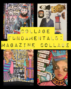 Collage FUNdamentals: Magazine collage with Niamh Baly