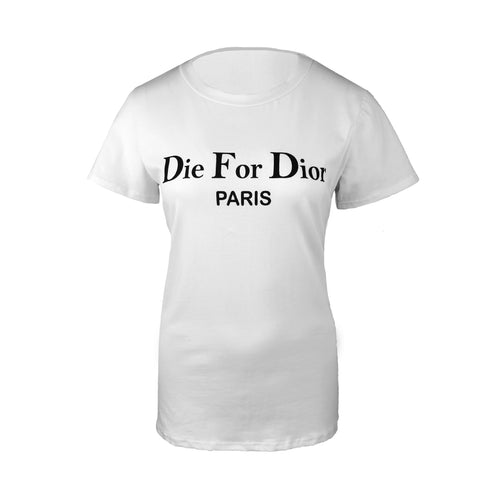 To Die For T-Shirt