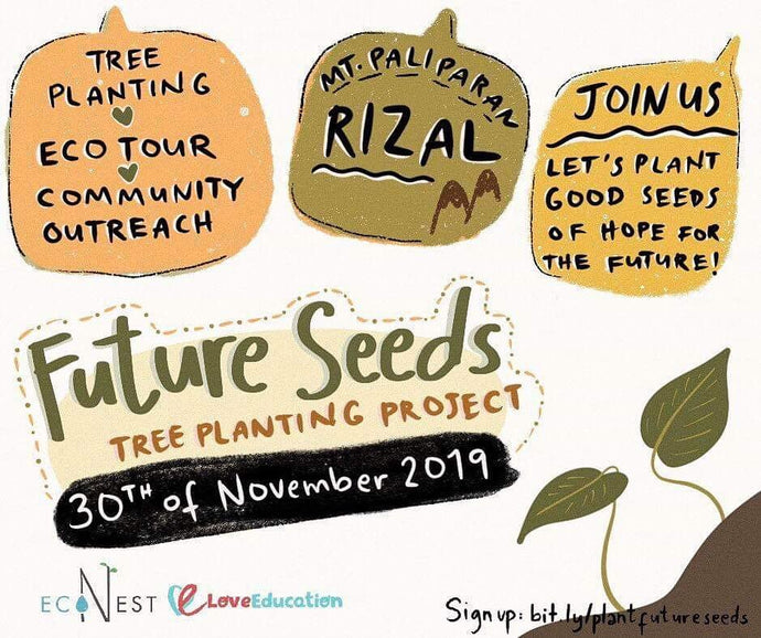 FUTURE SEEDS TREE-PLANTING PROJECT: Love Education Ph x EcoNest Ph