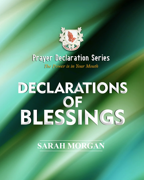 Prayer Declaration Series: Declarations of Blessings