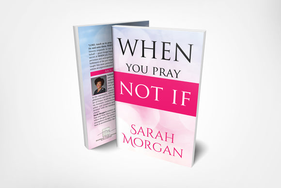 When You Pray Not If - Paperback