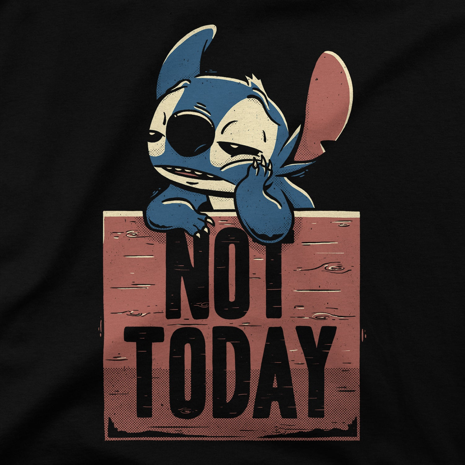 Stitch Not Today