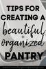 Tips to Create an Organized (& beautiful!) Pantry