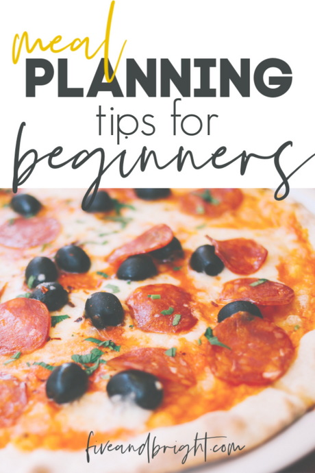 How to Meal Plan: tips for beginners