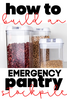 How to Build Your Emergency Pantry Stockpile from Scratch!