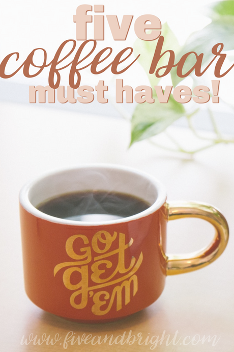 5 Coffee Bar Must Haves