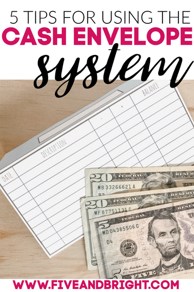 5 TIPS FOR USING THE CASH ENVELOPE SYSTEM