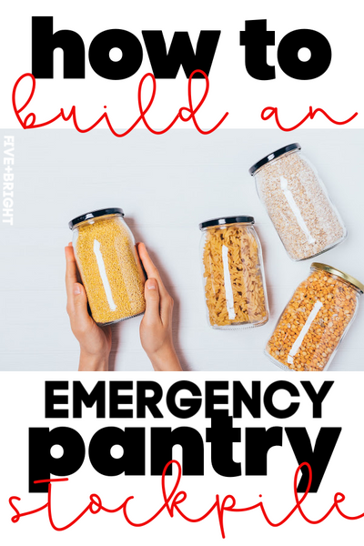 How to Build an Emergency Pantry Stockpile