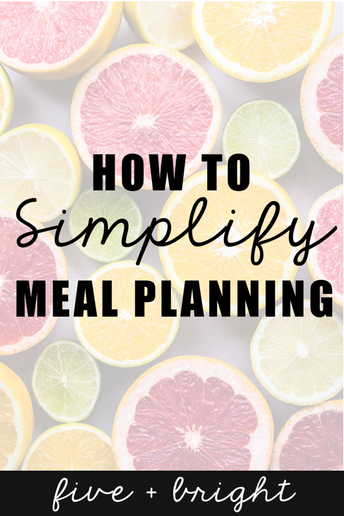 Simplify Meal Planning