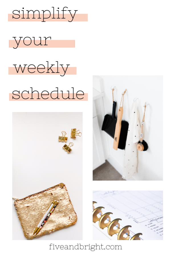 How to Simplify Your Weekly Schedule