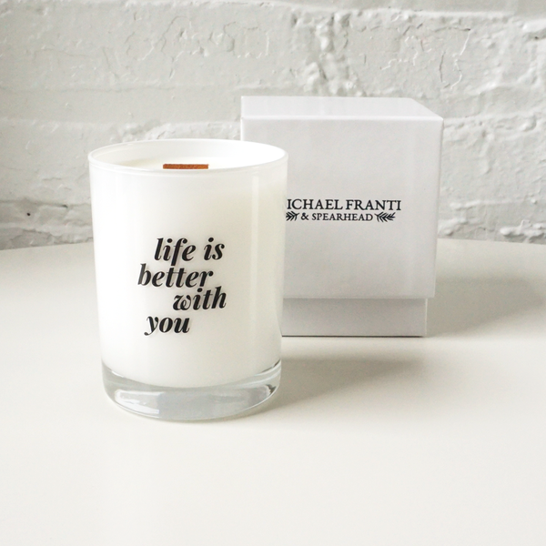 Life is Better With You Candle