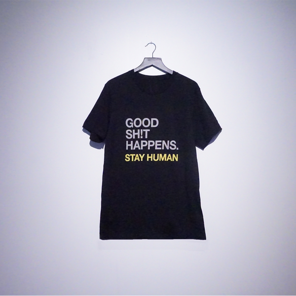 Good SH!T Happens Unisex T-Shirt