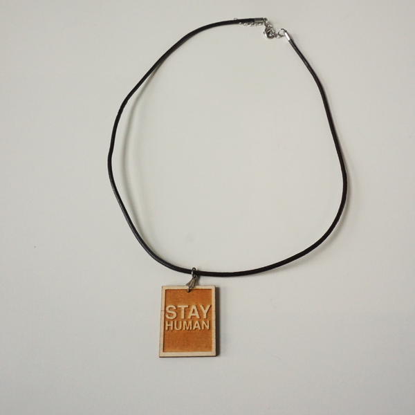 Stay Human Necklace