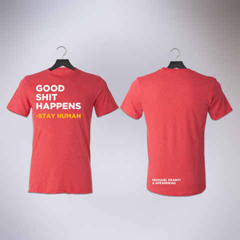 Good Shit Happens Red Tee