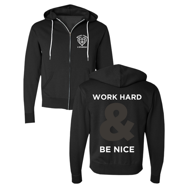 Be Nice Zip Up Hoodie