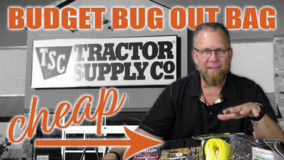 How To: Budget Bug Out Bag For Under $125 From Tractor Supply Company