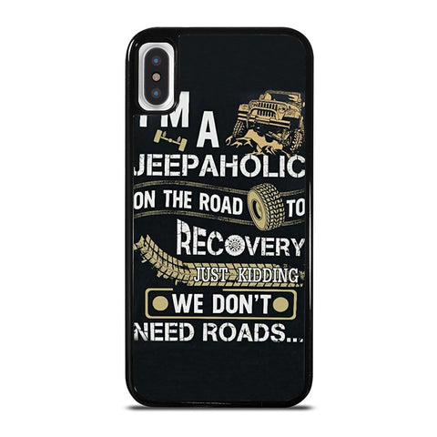 JEEP WE DONT NEED ROAD iPhone X / XS Case - Best Custom Phone Cover Cool Personalized Design