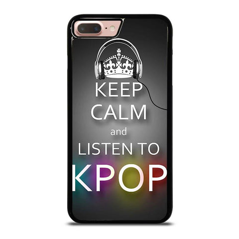 KEEP-CALM-AND-LISTEN-KPOP-iphone-8-plus-case-cover