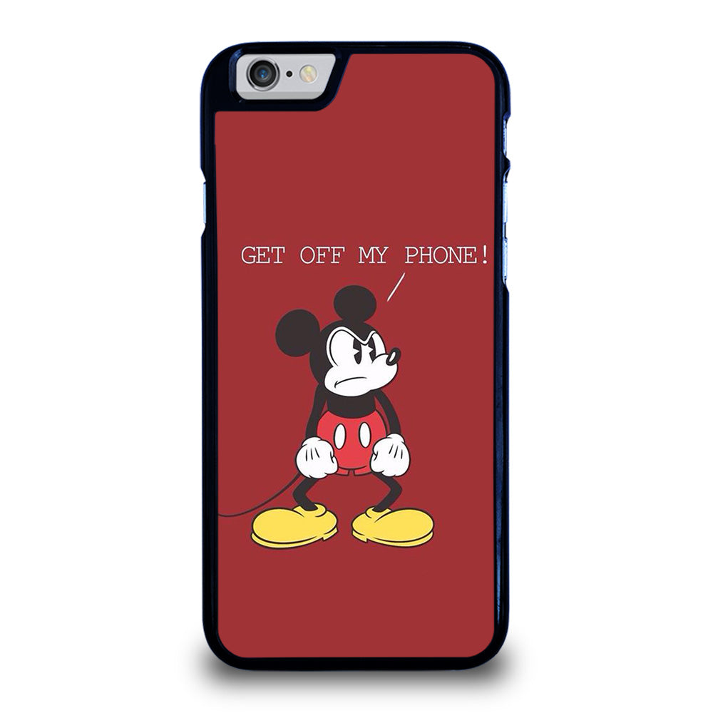mickey mouse get off my phone iphone 6 6s case best custom phone