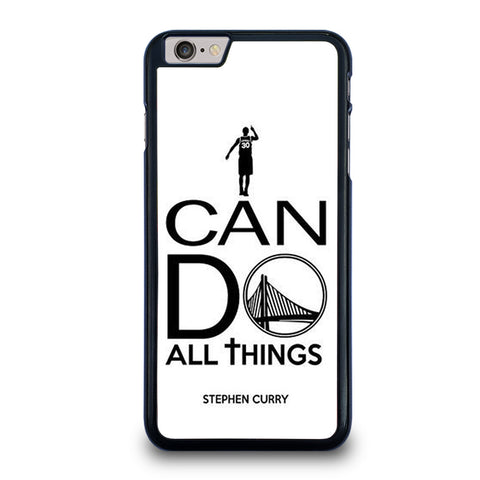 STEPHEN CURRY I CAN DO-iphone-6-6s-plus-case-cover