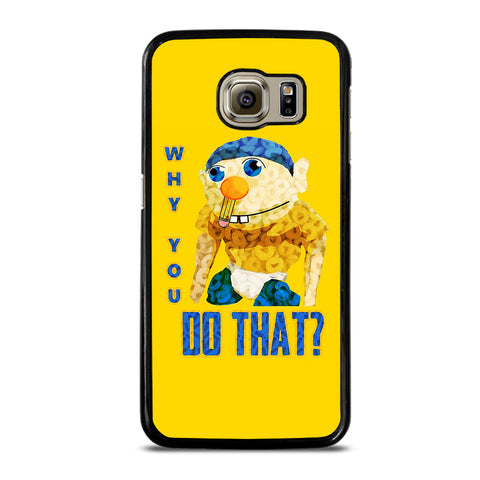 WHY YOU DO THAT SML JEFFY-samsung-galaxy-S6-case-cover