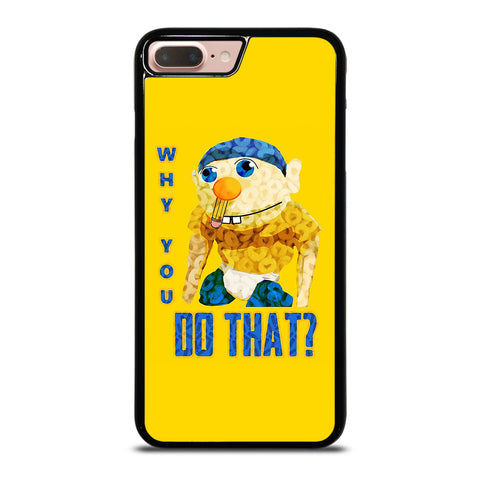 WHY YOU DO THAT SML JEFFY-iphone-8-plus-case-cover