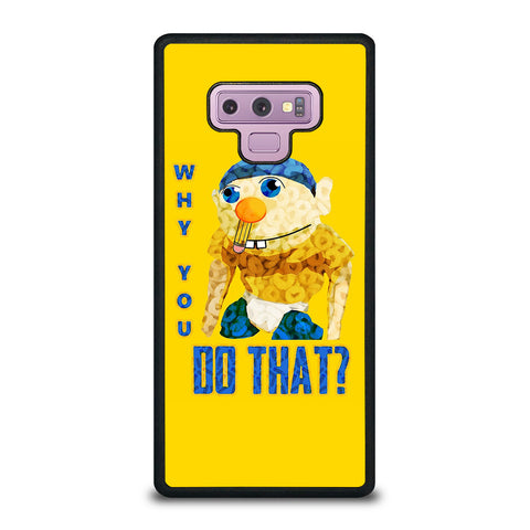 WHY YOU DO THAT SML JEFFY-samsung-galaxy-note-9-case-cover
