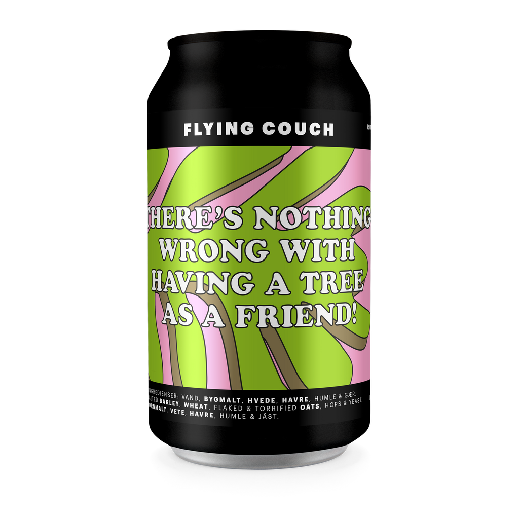 There's Nothing Wrong With Having A Tree As A Friend from Flying Couch - buy online