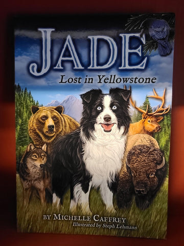 Jade Lost in Yellowstone Farcountry Press