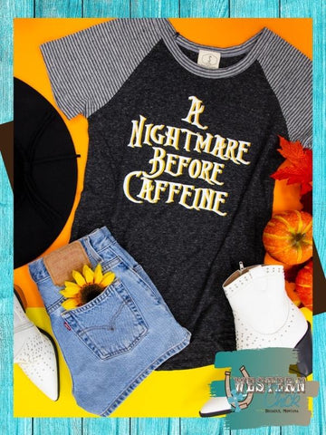 A Nightmare Before Caffeine Tee Graphic Tee Southern Grace