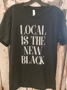 Local is the New Black Tee Graphic Tee Bodek and Rhodes