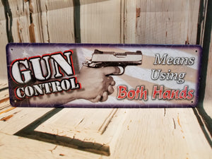 Gun Control Tin Sign Decor Rivers Edge