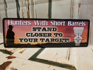 Hunters With Short Barrels Tin Sign