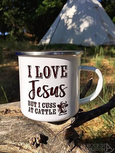 I Love Jesus But I Cuss at Cattle-Camp Mug