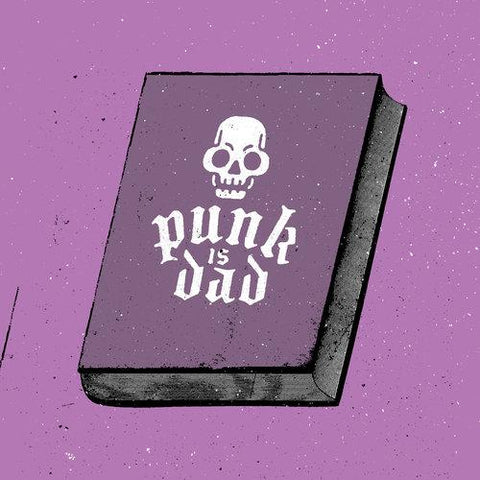 Punk is Dad