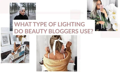 What type of lighting do beauty bloggers use?