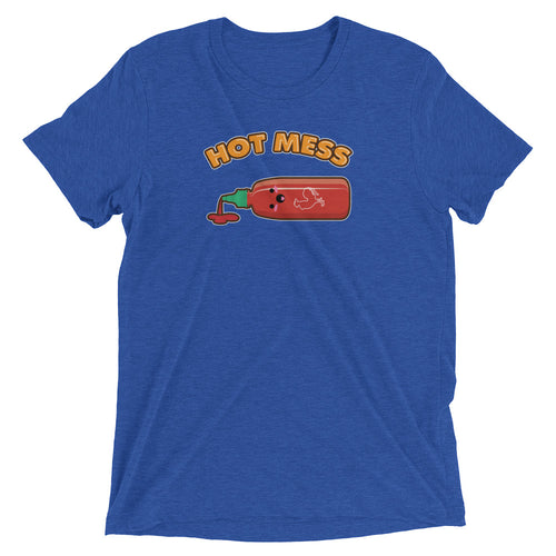 Hot Mess Tri-Blend T-Shirt