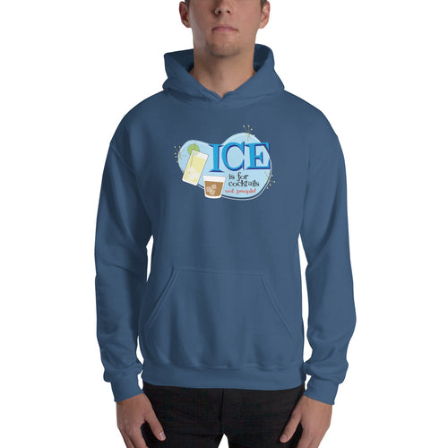 Ice is for Cocktails! Hooded Sweatshirt