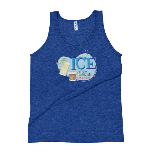 Ice is for Cocktails! Unisex Tank Top