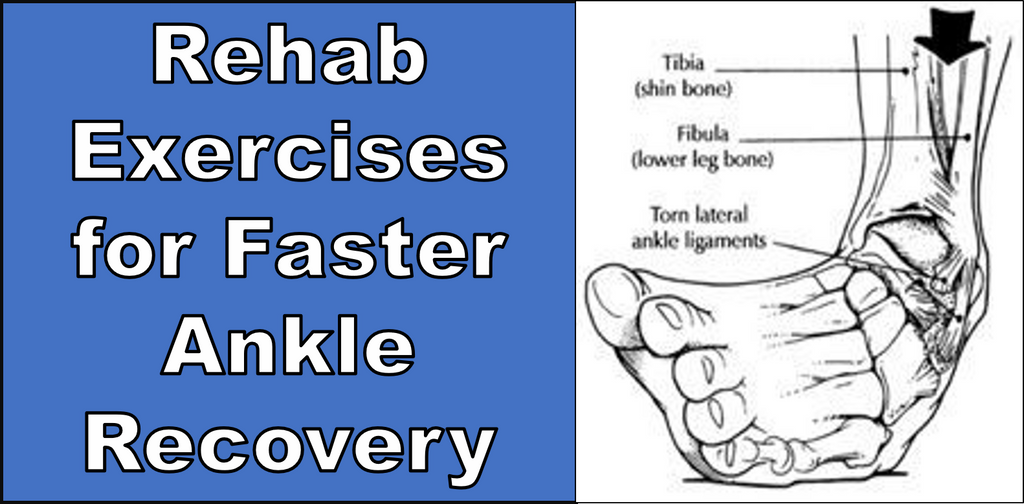 Rehab Exercises for Faster Ankle Recovery