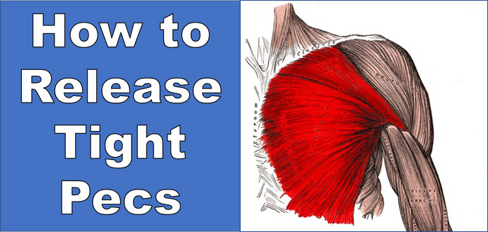 How to Release Tight Pecs (Chest)