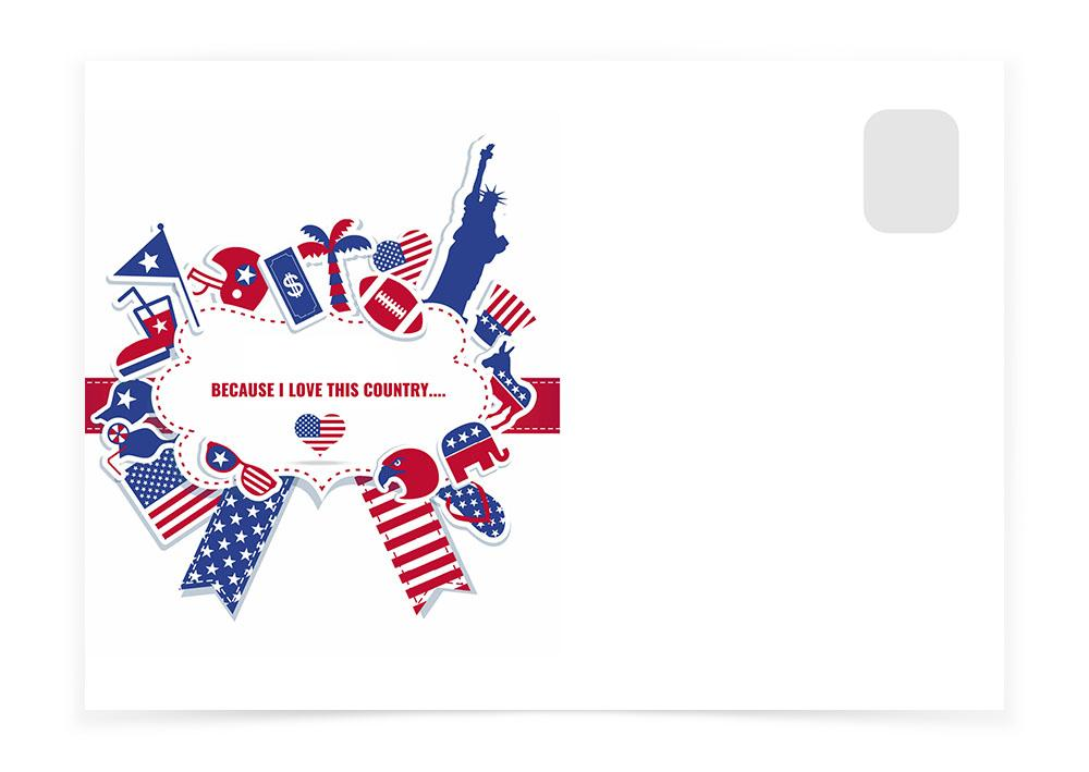 BECAUSE I LOVE THIS COUNTRY - Postcards to Voters