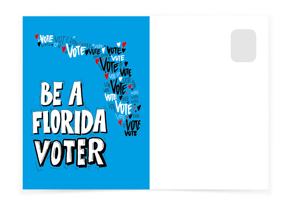 Florida - Be A Florida Voter - Postcards to Voters