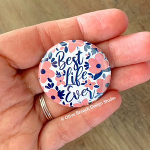 Pink & Navy Best Life Ever Pins