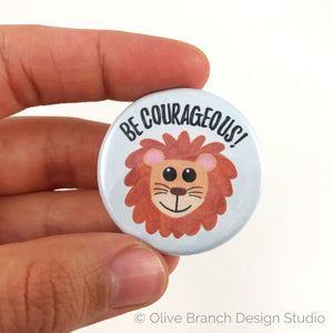 Be Courageous Lion Pins