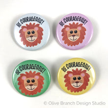 Load image into Gallery viewer, Be Courageous Lion Pins